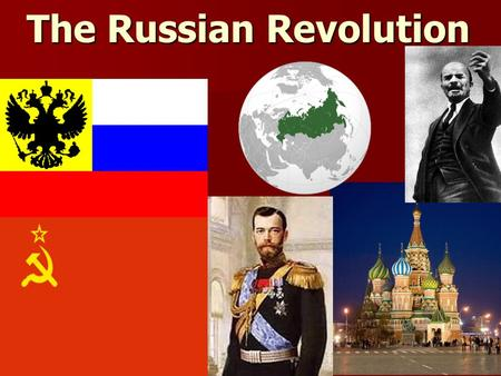 The Russian Revolution. Essential Question What events and people helped cause the Russian Revolution? What events and people helped cause the Russian.