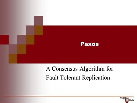 Paxos A Consensus Algorithm for Fault Tolerant Replication.