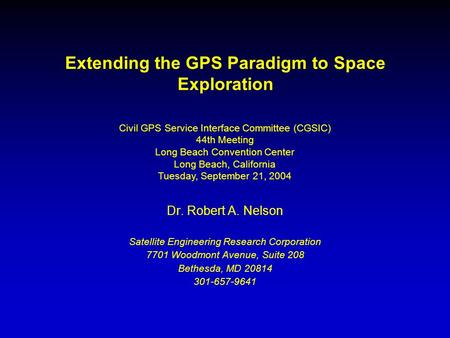 Extending the GPS Paradigm to Space Exploration