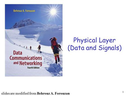 Physical Layer (Data and Signals)