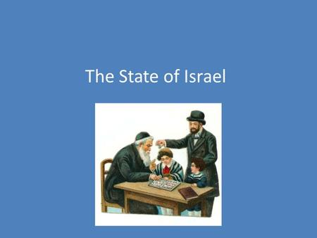 The State of Israel. Zionism and the Jewish connection to the land The Jews felt that Palestine was the land that God promised them thousands of years.
