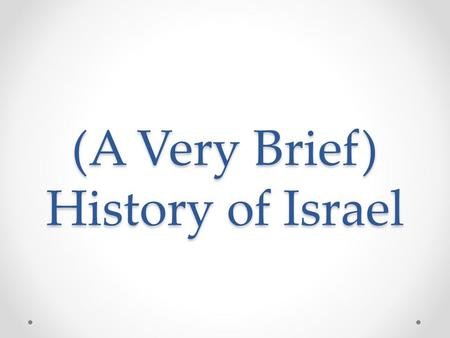 (A Very Brief) History of Israel. Who does the land belong to? In ancient times (3,000 years ago), the land belonged to the Jews when Jewish kings ruled.