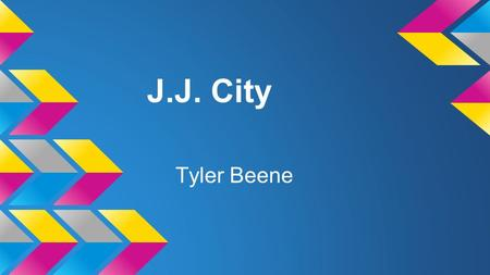 J.J. City Tyler Beene. City J.J. City is named after J.J Jones, a well known Deaf mime performer.