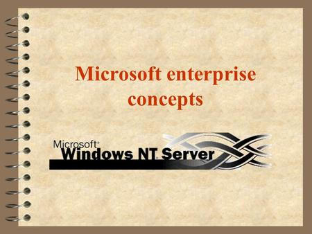 Microsoft enterprise concepts. NT Layered Network Architecture Network Interface Card Network Adapter Card Drivers NDIS InterfaceStreams Transport Protocols.