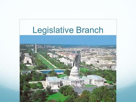 "Legislative Branch. Our legislature is a two-part, or bicameral, body. There are 435 voting members in the ""lower"" house, the House of Representatives."