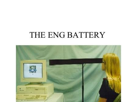 THE ENG BATTERY. ENG & VNG