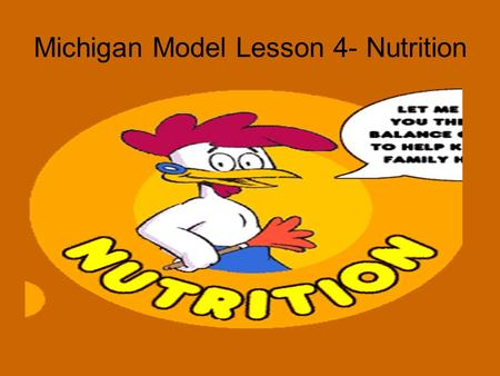 Michigan Model Lesson 4- Nutrition. Unhealthy and Unsafe Smoking Laxatives Diet pills Fasting purging.
