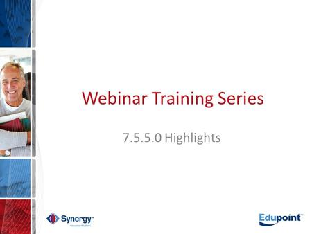 Webinar Training Series 7.5.5.0 Highlights. Agenda Introduction/Purpose Scheduling Locker Grading Course History Student Photos System Questions.