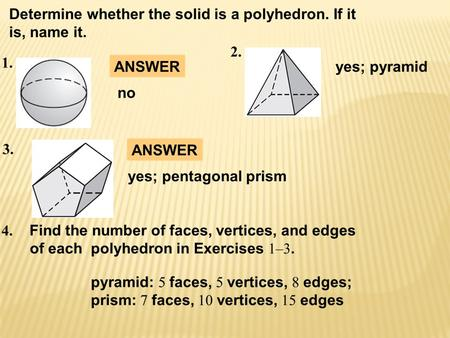 May 1, 2013  Students will analyze and determine the surface areas of prisms and cylinders.  Why? So you can find the surface area of a drum, as in.