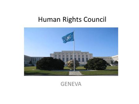 Human Rights Council GENEVA. IIW UN Representative for HUMAN RIGTHS COMMITTEE GENEVA.