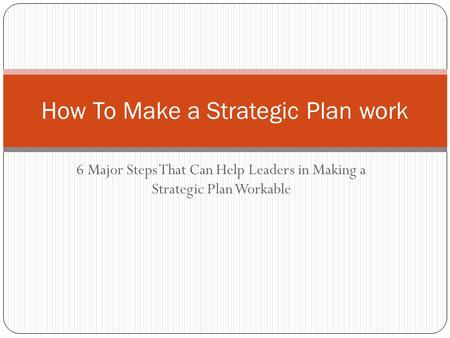 How To Make a Strategic Plan work