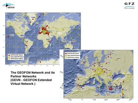 The GEOFON Network and its Partner Networks (GEVN - GEOFON Extended Virtual Network )