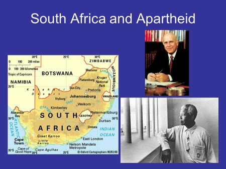 South Africa and Apartheid. South Africa More Europeans settlers came to South Africa than to anywhere else on the continent. Many fair-skinned Europeans.