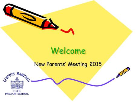 WelcomeWelcome New Parents' Meeting 2015. What is the Early Years Foundation Stage? The Early Years Foundation Stage (EYFS) is the stage of education.