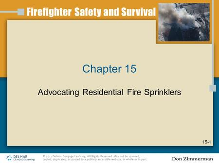 Chapter 15 Advocating Residential Fire Sprinklers 15-1.