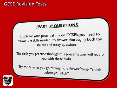 "GCSE Revision Tests ""PART B"" QUESTIONS"