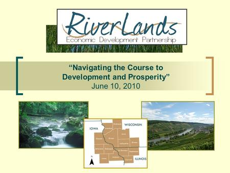 "1 ""Navigating the Course to Development and Prosperity"" June 10, 2010."
