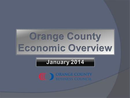 ORANGE COUNTY BUSINESS COUNCIL Unemployment Rate Comparisons Source: California EDD Orange County's unemployment has been under 7 percent since February.