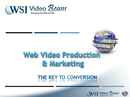 "If a picture speaks 1,000 words… "" Sites with video show a 60% improvement in conversion vs those that do not "" Comscore."