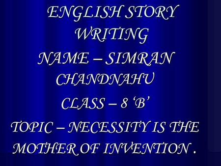 NAME – SIMRAN CHANDNAHU