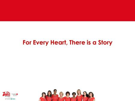 For Every Heart, There is a Story. The Faces of Go Red For Women Michelle – A 10-year survivor who Goes Red for her sister, who died too young of heart.