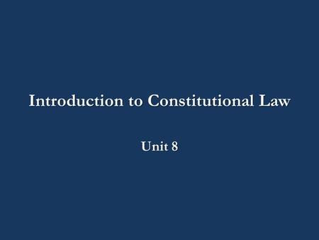Introduction to Constitutional Law Unit 8. CJ140-02A – Introduction to Constitutional Law Unit 8: The Sixth Amendment CJ140 – Class 8 Part 1.