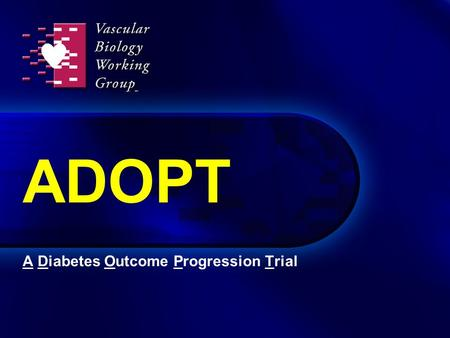 A Diabetes Outcome Progression Trial