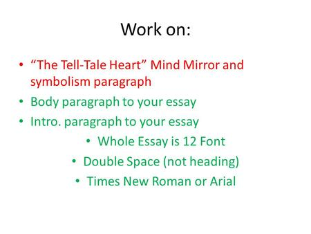 The Tell-Tale Heart Critical Essays