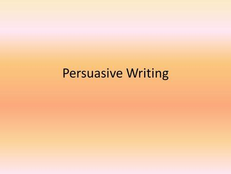 Persuasive Writing. Paragraph 1: Introduction What makes an effective introduction? It grabs the reader's attention. It clearly implies an organizational.