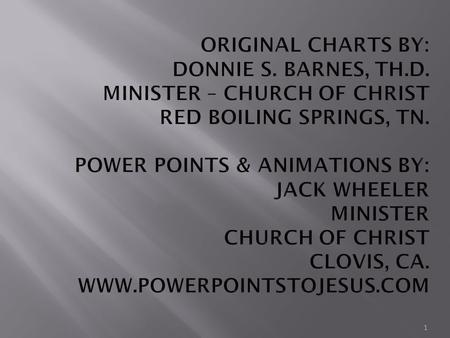 Original Charts By: Donnie S. Barnes, Th. D