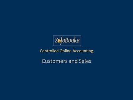 Customers and Sales Controlled Online Accounting.