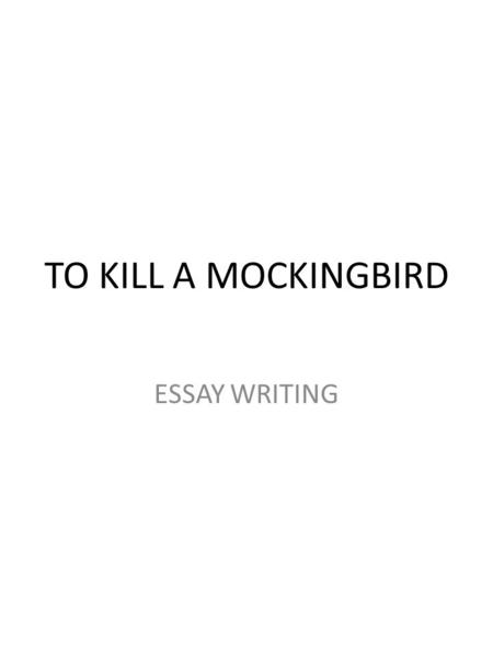 Essays about to kill a mockingbird innocence