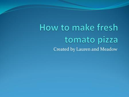 Created by Lauren and Meadow. first Get all your ingredients which are, 1[14oz]. Purchased italian pizza crust, ½ cup great value pizza sauce, 1[8 oz.]