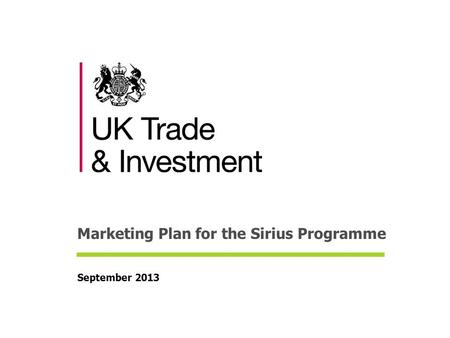 Marketing Plan for the Sirius Programme September 2013.