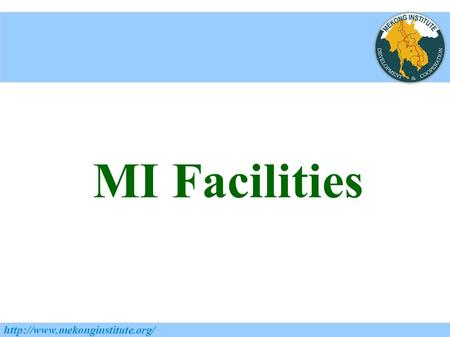 MI Facilities  MI's Facilities Breakfast and Lunch at MI Canteen (7.00-8.30 am) Coffee breaks (10.15-10.45 AM and 3.00-3.30.