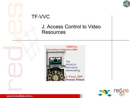 J. Access Control to Video Resources TF-VVC.
