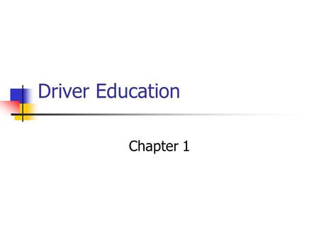 Driver Education Chapter 1. Digital Drivers License Includes nearly 2 dozen security features Is issued at all MVC agencies.