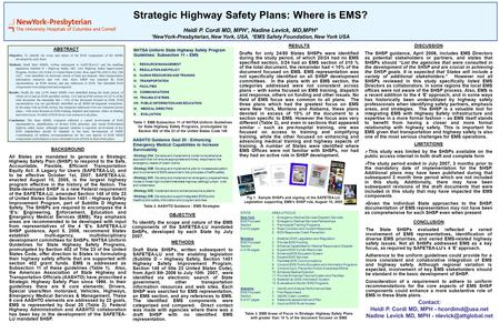 Fig 1. Sample SHSPs and signing of the SAFETEA-LU Legislation supporting EMS's SHSP role, August 10, 2005 Strategic Highway Safety Plans: Where is EMS?
