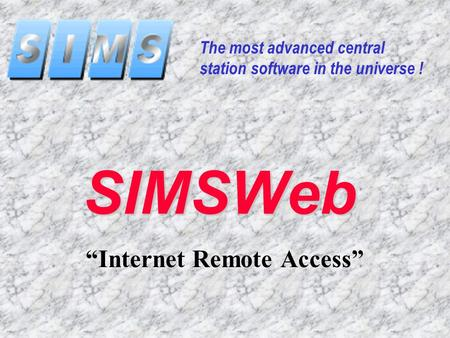 "SIMSWeb ""Internet Remote Access"" The most advanced central station software in the universe !"