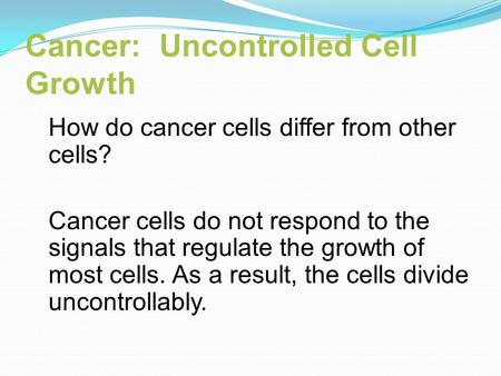 Cancer: Uncontrolled Cell Growth