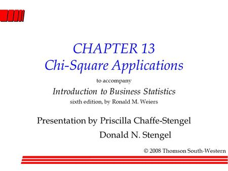 CHAPTER 13 Chi-Square Applications
