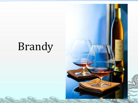 Brandy. About Brandy  Brandy is a spirit produced by distilling wine. Brandy generally contains 35–60% alcohol by volume (70–120US proof) and is typically.