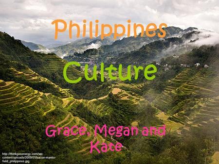 Grace, Megan and Kate Philippines Culture  content/uploads/2009/01/bacon-manito- field_philippines.jpg.