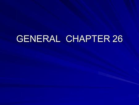 GENERAL CHAPTER 26. DA MIHI ANIMAS, CETERA TOLLE GIVE ME SOULS, TAKE AWAY THE REST.