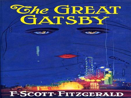an overview of the values and goals in the great gatsby by f scott fitzgerald Shortly after their arrival in france, fitzgerald completed his most brilliant novel,  the great gatsby (1925) all of his divided nature is in this.