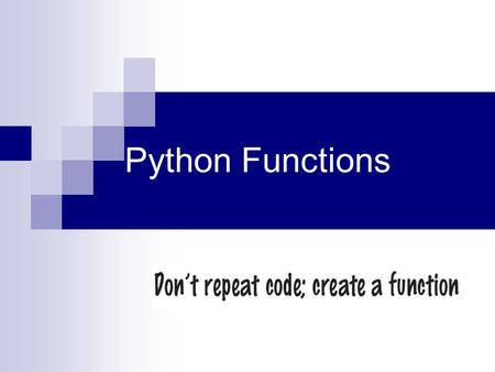Python Functions.