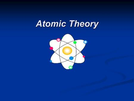 Atomic Theory. Democritus The Greek philosopher Democritus (460 B.C. – 370 B.C.) was among the first to suggest the existence of atoms (from the Greek.