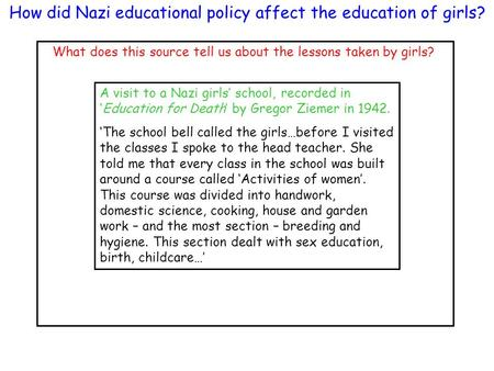 A visit to a Nazi girls' school, recorded in 'Education for Death' by Gregor Ziemer in 1942. 'The school bell called the girls…before I visited the classes.