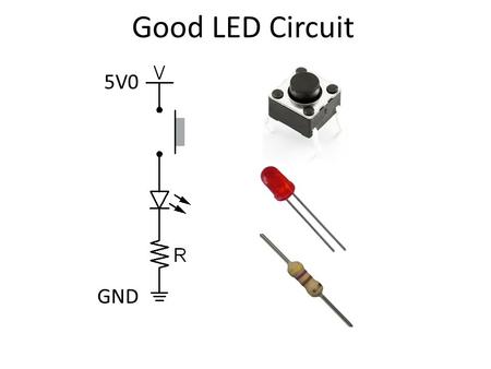 Good LED Circuit 5V0 GND. What Voltage Does Meter See? Answer: 5 V.