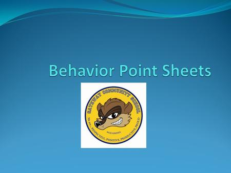 Behavior Point Sheet Implementation Every student will now receive feedback everyday, every class, every period!!!